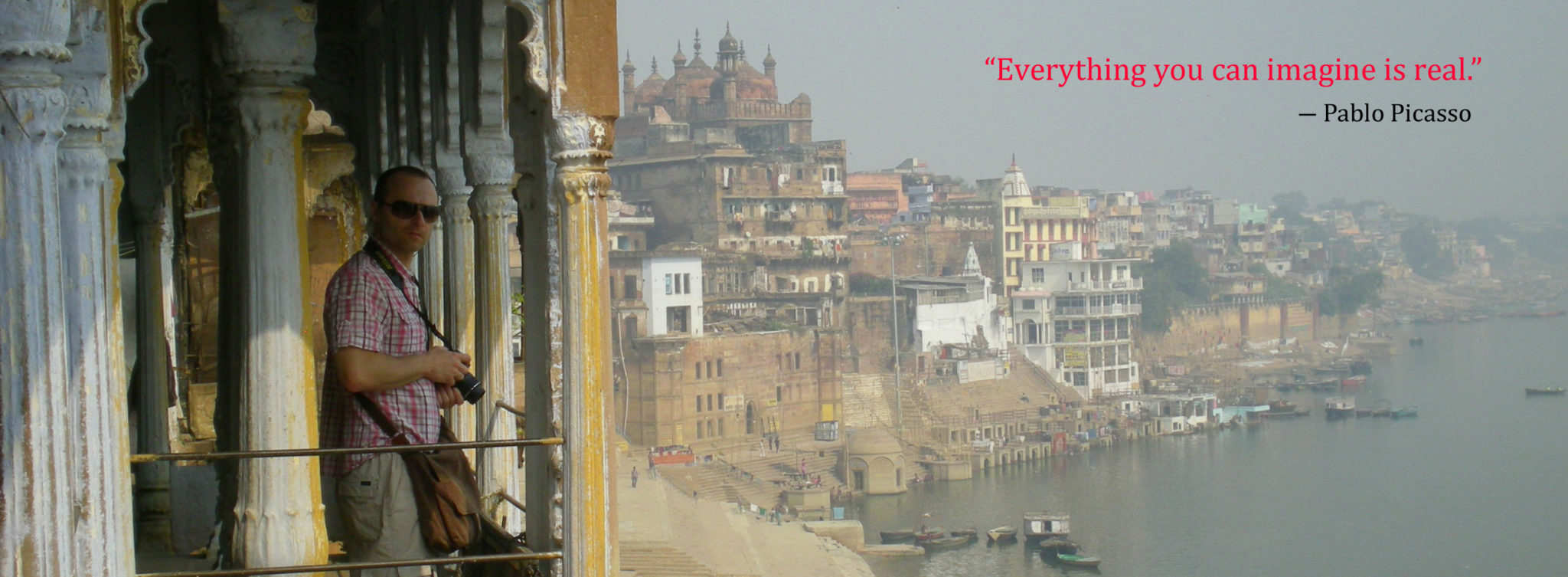 Tomasz Chrusciel enjoying the view of Ganges River, Varanasi India